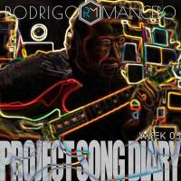 Rodrigo Mancebo-Project Song Diary (Week 05)