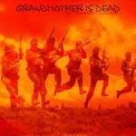 Grandmother Is Dead-Instrumental Alchemy