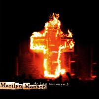 Marilyn Manson-The Last Tour On Earth (Limited Edition)
