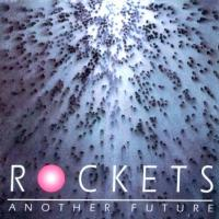 Rockets-Another Future