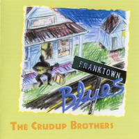 The Crudup Brothers-Franktown Blues