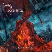Paths Of Possession-The End Of The Hour