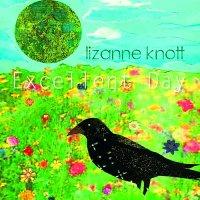 Lizanne Knott-Excellent Day