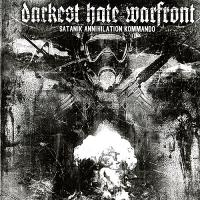 Darkest Hate Warfront-Satanik Annihilation Kommando