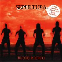Sepultura-Blood-Rooted