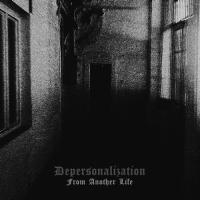 Depersonalization-From Another Life