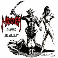 Master-Slaves To Society