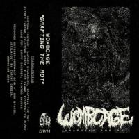 Wombcage-Grafting the Rot
