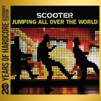 Scooter-Jumping All Over The World (20 Years Of Hardcore Expanded Edition 2013)