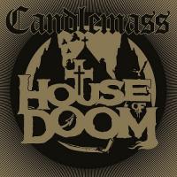 Candlemass-House Of Doom