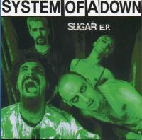System Of A Down-Sugar E.P.