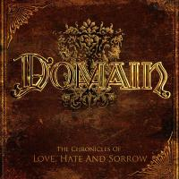 Domain-The Chronicles Of Love, Hate And Sorrow