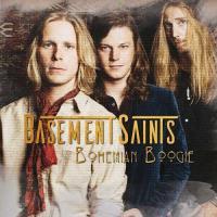 Basement Saints-Bohemian Boogie