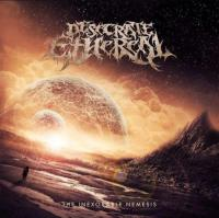 Desecrate Ethereal-The Inexorable Nemesis