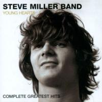 Steve Miller Band-Young Hearts: Complete Greatest Hits