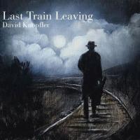 David Knopfler (ex-Dire Straits)-Last Train Leaving