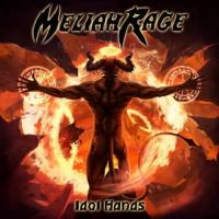 Meliah Rage-Idol Hands