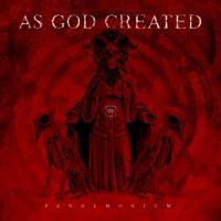 As God Created-Pandemonium