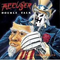 Accuser-Double Talk
