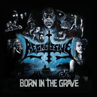 Regressive-Born In The Grave