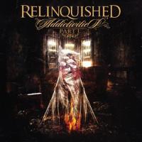 Relinquished-Addictivities (Pt. 1)