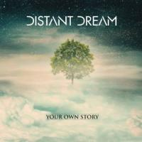 Distant Dream-Your Own Story