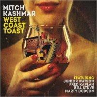 Mitch Kashmar-West Coast Toast