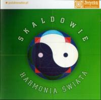 Skaldowie-Harmonia Swiata