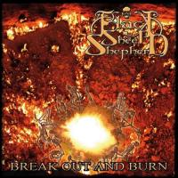 Black Sheep Shepherd-Break out and Burn