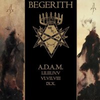 Begerith-A.D.A.M.
