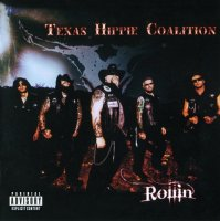 Texas Hippie Coalition-Rollin\'