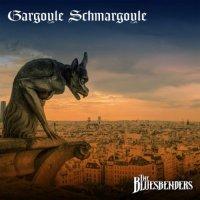 The Bluesbenders-Gargoyle Schmargoyle