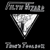Filth Wizard-Thor\'s Toolbox