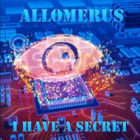 Allomerus-I Have A Secret