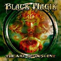 Black Magik-The Arc of Descent