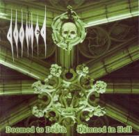 Doomed-Doomed to Death and Damned in Hell (Compilation)