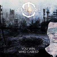 Solar Fake-You Win. Who Cares? (Deluxe Edition)
