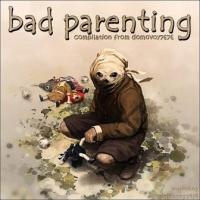 Various Artists-Bad Parenting (Reissue)