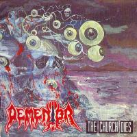 Dementor-The Church Dies