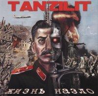 Tanzilit-Жизнь назло