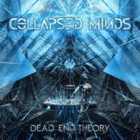 Collapsed Minds-Dead End Theory