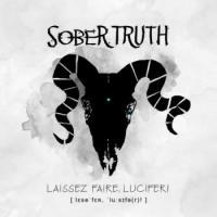 Sober Truth-Laissez Faire, Lucifer!