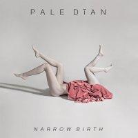 Pale Dian-Narrow Birth