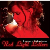 Lindsay Robertson-Red Light Letters