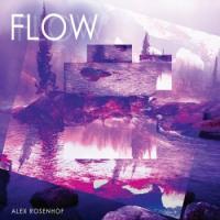 Alex Rosenhof-Flow