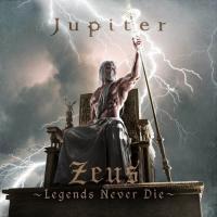 Jupiter-Zeus - Legends Never Die