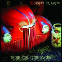 Against The Natural-Worn Out Confessions
