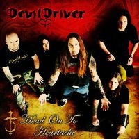 DevilDriver - Head On To Heartache mp3