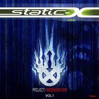 Static-X-Project Regeneration, Vol. 1