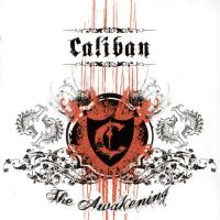 Caliban-The Awakening
